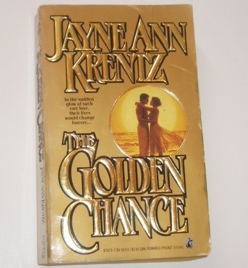 The Golden Chance by JAYNE ANN KRENTZ Romance 1990