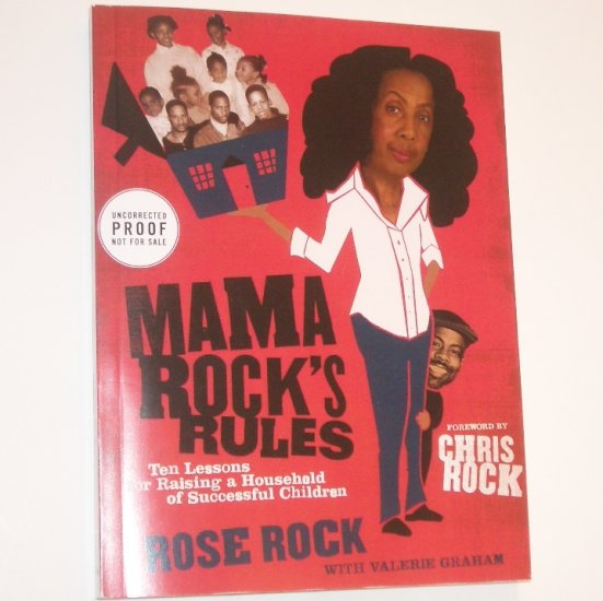 Mama Rock's Rules by ROSE ROCK & CHRIS ROCK Advance Reading Copy 2008 Parenting