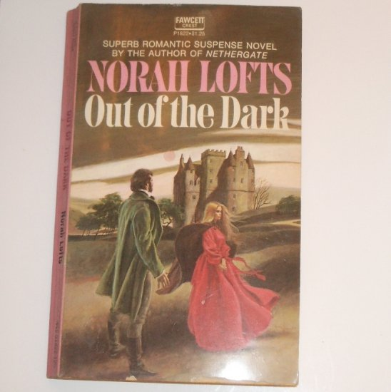 Out of the Dark by NORAH LOFTS Romantic Suspense 1973