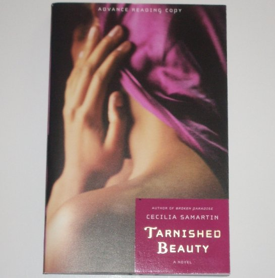 Tarnished Beauty by CECILIA SAMARTIN Advance Reading Copy 2008
