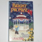 Bright Promise by CONNIE DEKA Historical Victorian Romance 1993 Homespun