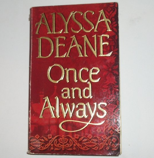 Once and Always by ALYSSA DEANE Zebra Historical Victorian Romance 2000