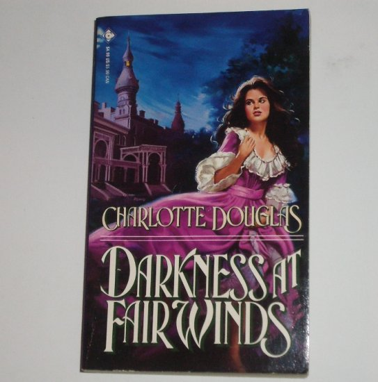 Darkness at Fairwinds by CHARLOTTE DOUGLAS Historical Gothic Romance 1993