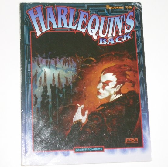 Shadowrun Harlequin's Back by TOM DOWD 1994