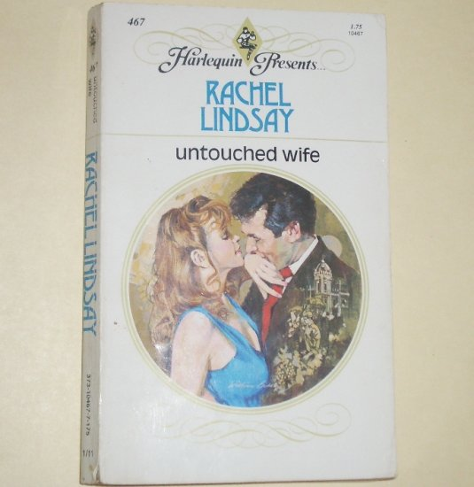 Untouched Wife by RACHEL LINDSAY Harlequin Presents 467 1981