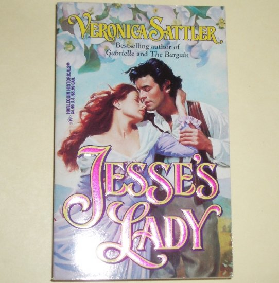 Jesse's Lady by VERONICA SATTLER Harlequin Historical Romance No. 331 1996
