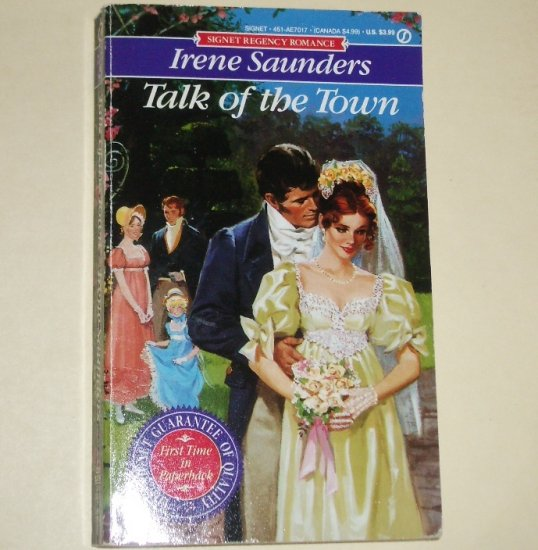 Talk of the Town by IRENE SAUNDERS Slim Signet Historical Regency Romance 1991