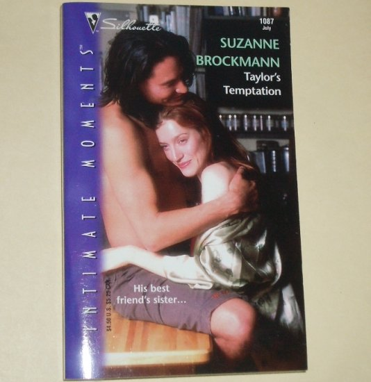 Taylor's Temptation SUZANNE BROCKMANN Silhouette Intimate Moments 1087 Jul01 Tall, Dark & Dangerous