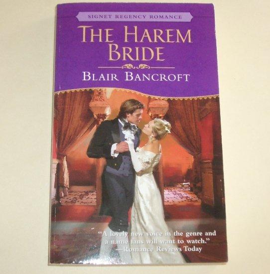 The Harem Bride by BLAIR BANCROFT Signet Historical Regency Romance 2004