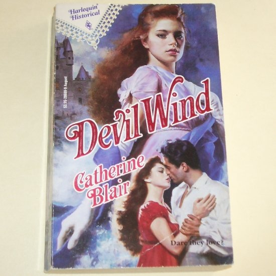 Devil Wind by CATHERINE BLAIR Harlequin Historical French Romance No 89 1991