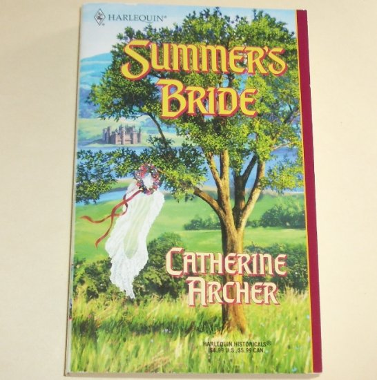Summer's Bride by CATHERINE ARCHER Harlequin Historical Medieval Romance 2001