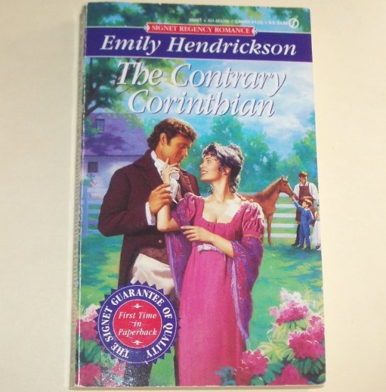 The Contrary Corinthian by EMILY HENDRICKSON Signet Historical Regency Romance 1995 Friends Series