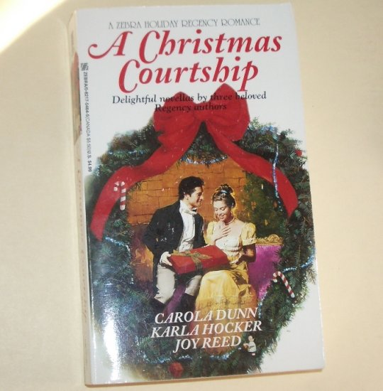 A Christmas Courtship by CAROLA DUNN, KARLA HOCKER, JOY REED Regency 1996