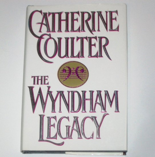 The Wyndham Legacy by CATHERINE COULTER Hardcover Dust Jacket 1994 Legacy Series