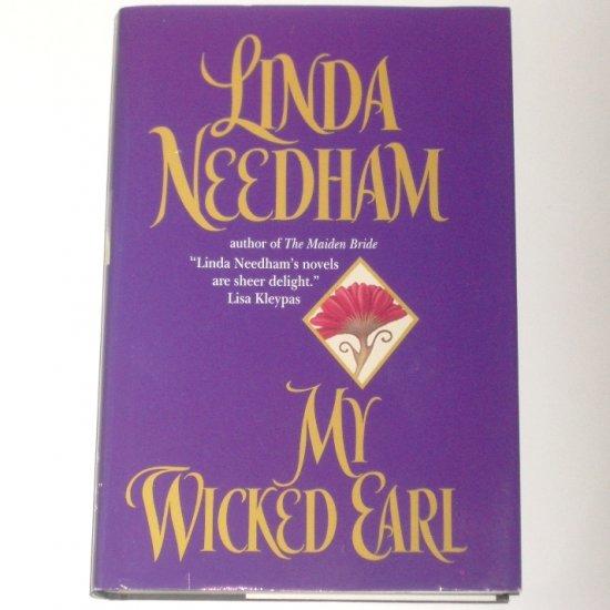 My Wicked Earl by Linda Needham Historical Regency Romance 2001 Hardcover Dustjacket Large Print