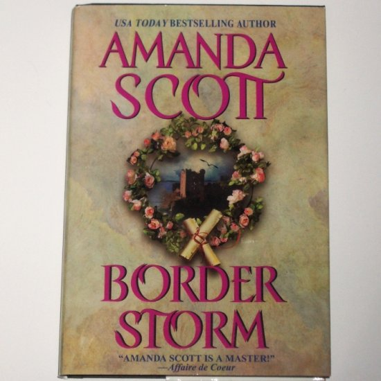 Border Storm by AMANDA SCOTT Historical Renaissance Romance 2001 Hardcover Dustjacket