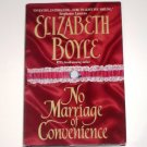 No Marriage of Convenience by ELIZABETH BOYLE Historical Regency Romance 2000 Hardcover Dust Jacket