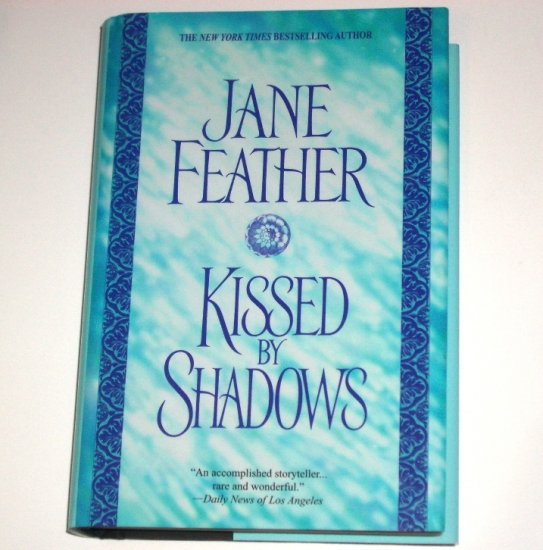Kissed by Shadows JANE FEATHER Historical Renaissance Romance 2003 Hardcover Dust Jacket Large Print