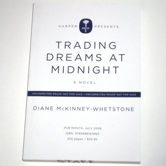 Trading Dreams at Midnight by DIANE McKINNEY-WHETSTONE Advanced Readers Copy 2008