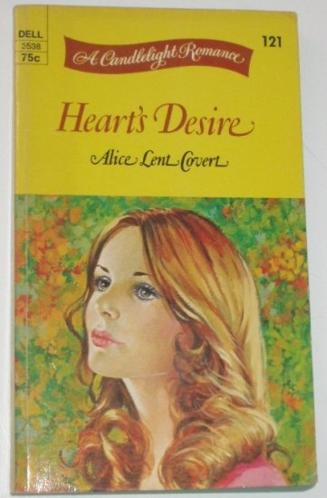 Heart's Desire by Alice Lent Covert Candlelight Romance No 121 1973