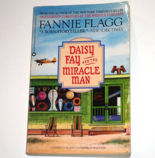 Daisy Fay and the Miracle Man by FANNIE FLAGG 1992 Trade Size