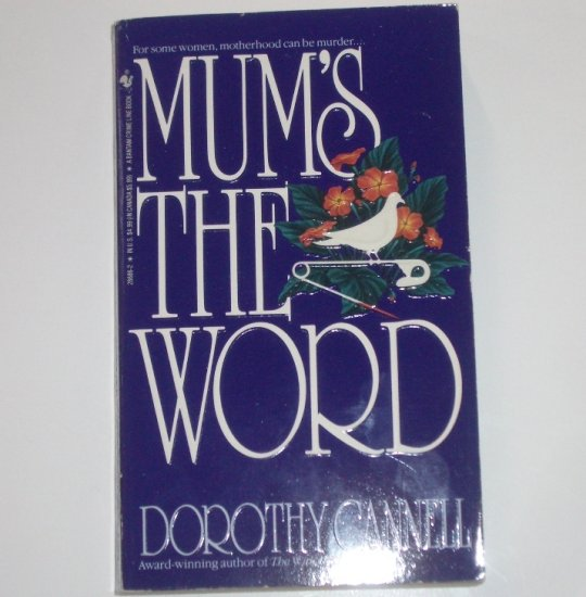 Mum's the Word by DOROTHY CANNELL An Ellie Haskell Mystery 1991
