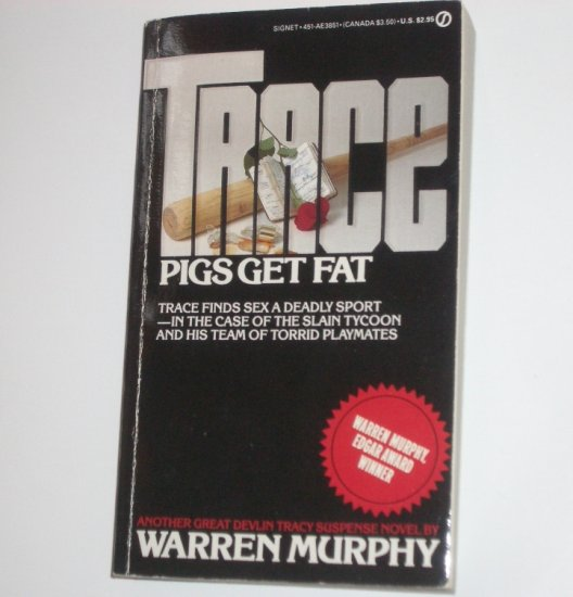 Trace Pigs Get Fat by WARREN MURPHY 1985