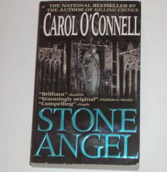 Stone Angel by CAROL O'CONNELL A Kathleen Mallory Mystery 1998