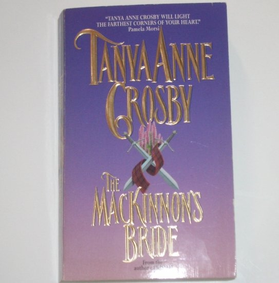 The MacKinnon's Bride by TANYA ANNE CROSBY Historical Medieval Scottish Romance 1996 A Top Pick