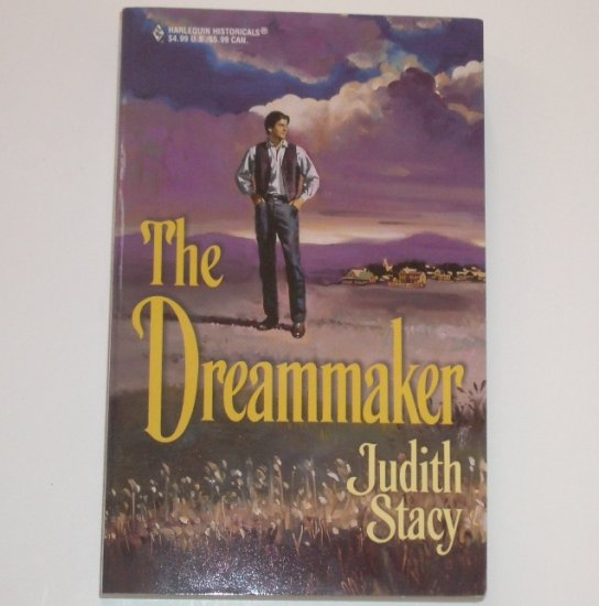 The Dreammaker by JUDITH STACY Harlequin Historical Western Romance No 486 1999