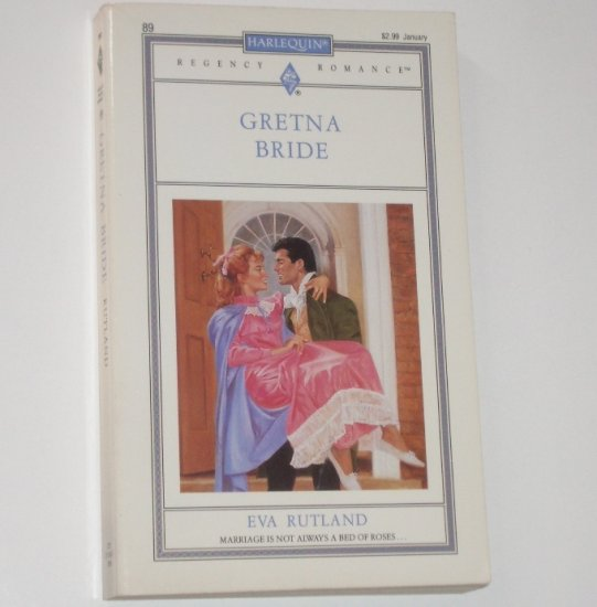 Gretna Bride by Eva Rutland Slim Harlequin Regency Romance No. 89 1993