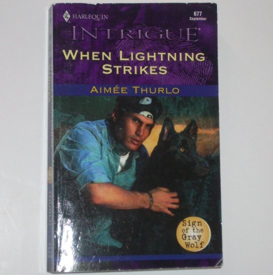 When Lightning Strikes by AIMEE THURLO Harlequin Intrigue 677 Sep02 Sign of the Gray Wolf