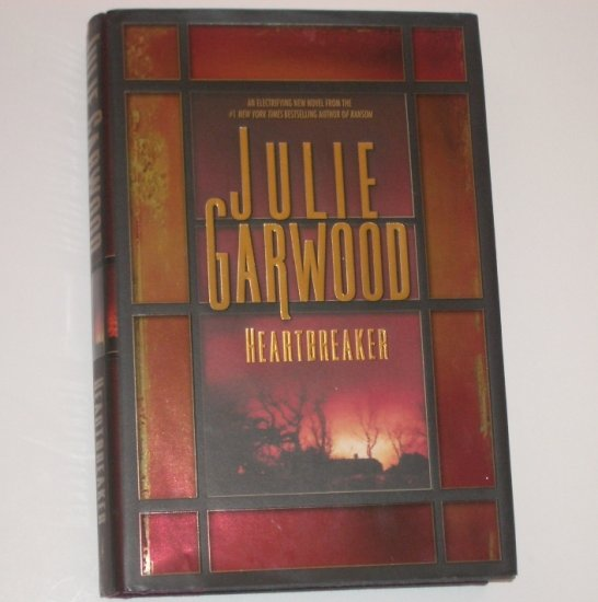Heartbreaker by JULIE GARWOOD Hardcover with Dust Jacket 2000 Thriller