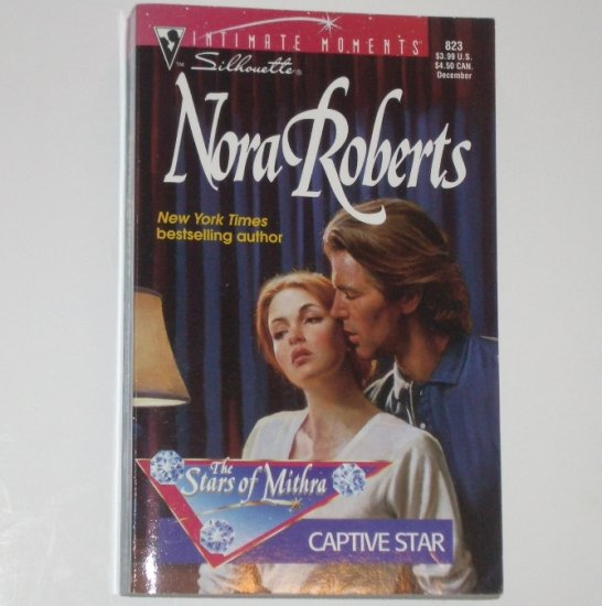 Captive Star by Nora Roberts Silhouette Intimate Moments 823 Dec97 The Stars of Mithra Series