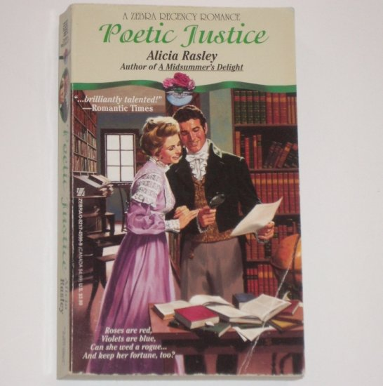 Poetic Justice by ALICIA RASLEY Zebra Regency Romance 1994