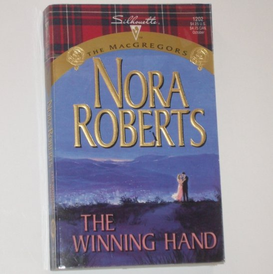 The Winning Hand by NORA ROBERTS Silhouette 1202 Oct98 The MacGregors Series