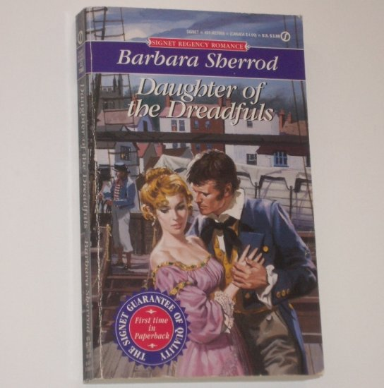 Daughter of the Dreadfuls by BARBARA SHERROD Slim Signet Historical Regency Romance 1994
