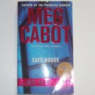 Safe House by MEG CABOT 2004 1-800-Where-R-You Series No. 3