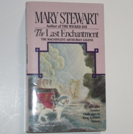 The Last Enchantment by MARY STEWART Historical Fantasy Fiction 1992 Arthurian Saga Series