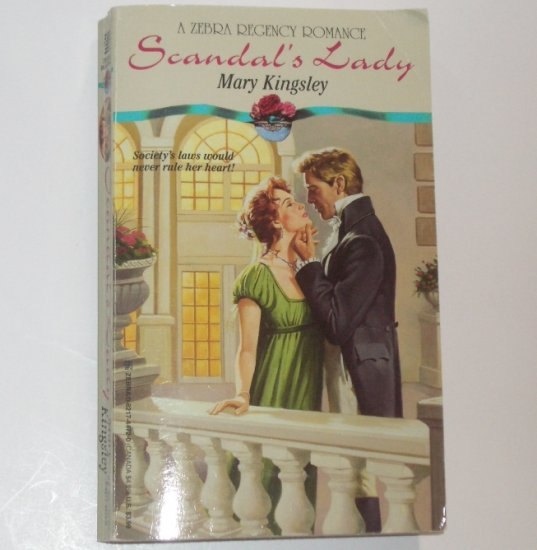 Scandal's Lady by MARY KINGSLEY Zebra Historical Regency Romance 1994