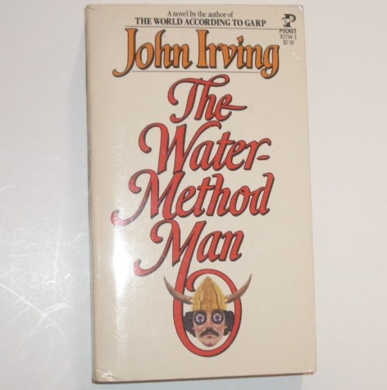 The Water-Method Man by JOHN IRVING 1978
