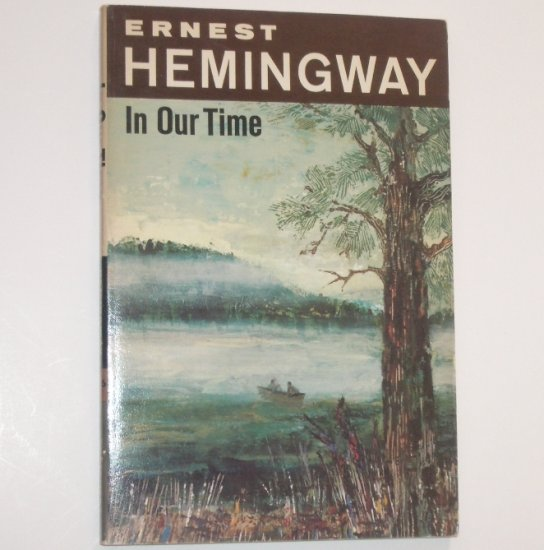 In Our Time by ERNEST HEMINGWAY 1970