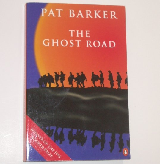 The Ghost Road by PAT BARKER Trade Size Historical Fiction WWI Booker Prize Winner 1995