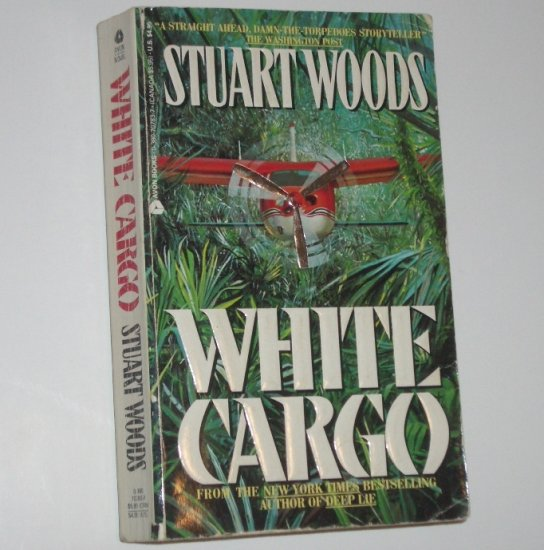 White Cargo by STUART WOODS Suspense Thriller 1988