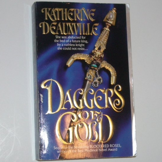 Daggers of Gold by KATHERINE DEAUXVILLE Historical Medieval Romance 1993