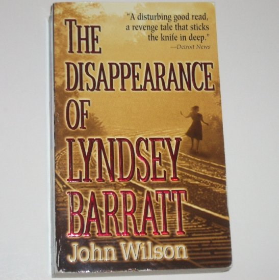 The Disappearance of Lyndsey Barratt by JOHN WILSON Mystery 1998