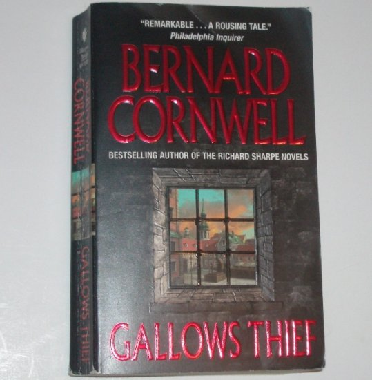 Gallows Thief by BERNARD CORNWELL Historical Adventure 2003
