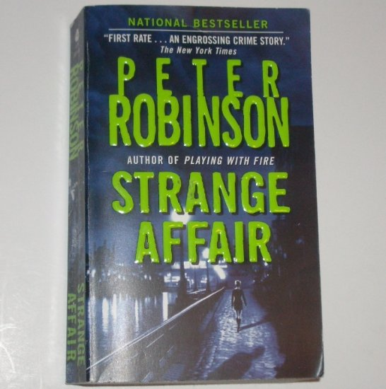Strange Affair by PETER ROBINSON A Detective Chief Inspector Alan Banks Mystery 2006