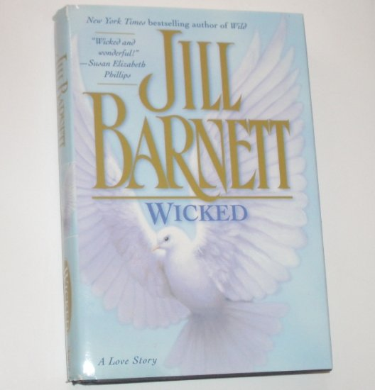 Wicked by JILL BARNETT Historical Medieval Romance 1999 Hardcover with Dust Jacket