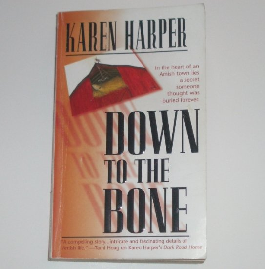 Down to the Bone by KAREN HARPER Romantic Suspense 2000
